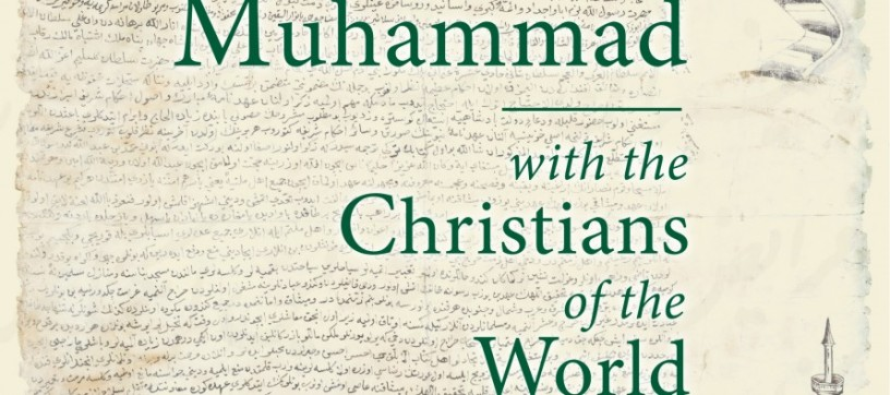 Prophet Muhammad Promised to Protect ALL Christians of the World